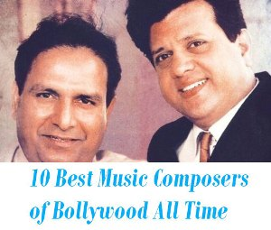 10 Best Music directors of Bollywood