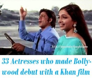 Actresses who made their Bollywood debut with Khan