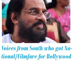 South Indian Voices who got National or Filmfare Award for Bollywood