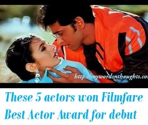 Bollywood actors have won Filmfare Best Actor or Actress Award for their debut film
