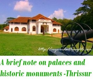 historic monuments of Thrissur