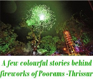 fireworks of Poorams of Thrissur