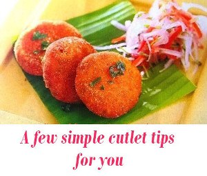 cutlet tips for you