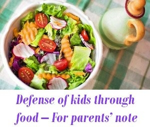 Defense of kids through food