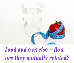Food and exercise