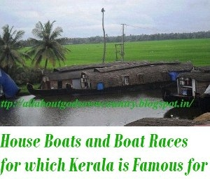 House Boats and Boat Races of kerala