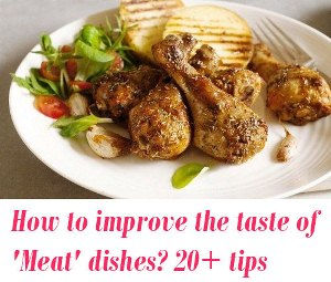 improve your non-vegetarian dishes