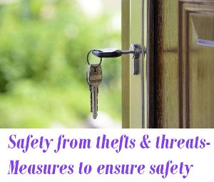Safety from thefts and threats