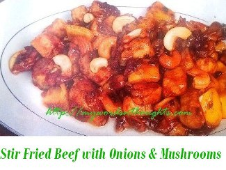 Stir Fried Beef with Onions and Mushrooms