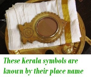 kerala objects known by place name